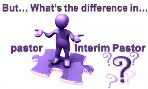 What's the difference in a pastor and an interim pastor?