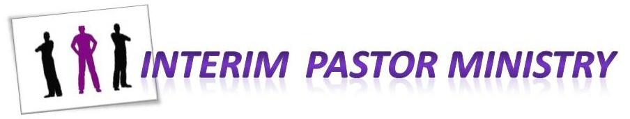 Interim Pastor Ministry