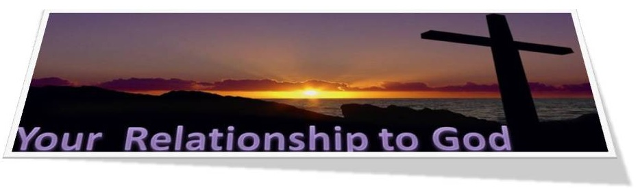 Your Relationship to God