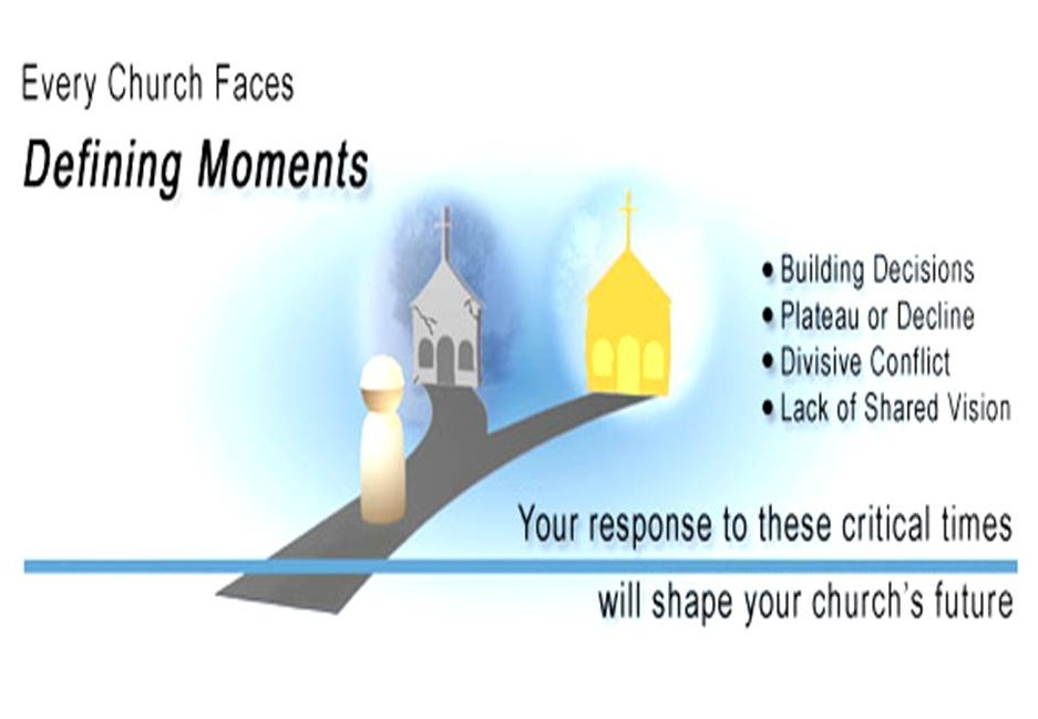Defining moments in a church's history